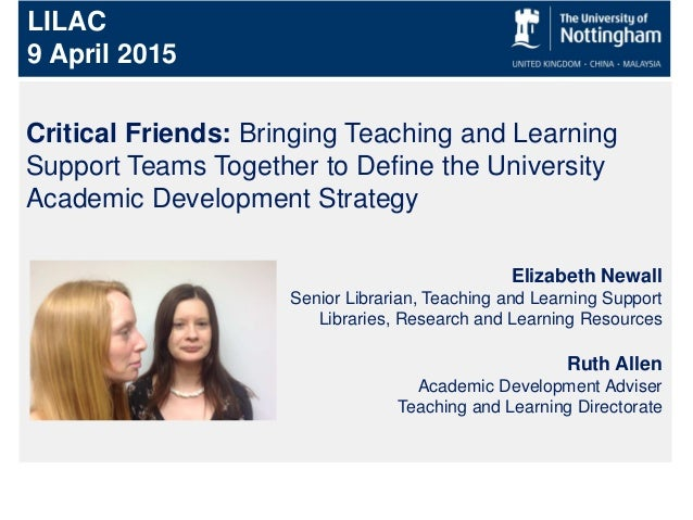 Critical Friends: Bringing Teaching and Learning Support Teams Together to Define the University Academic Development Stra...