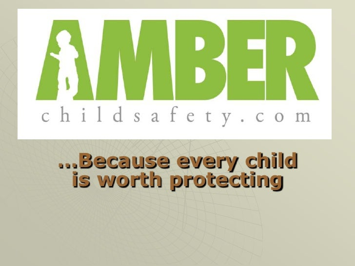 f1<br />…Because every child is worth protecting<br />