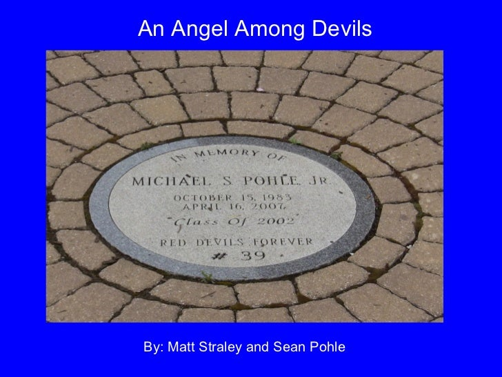 An Angel Among DevilsBy: Matt Straley and Sean Pohle