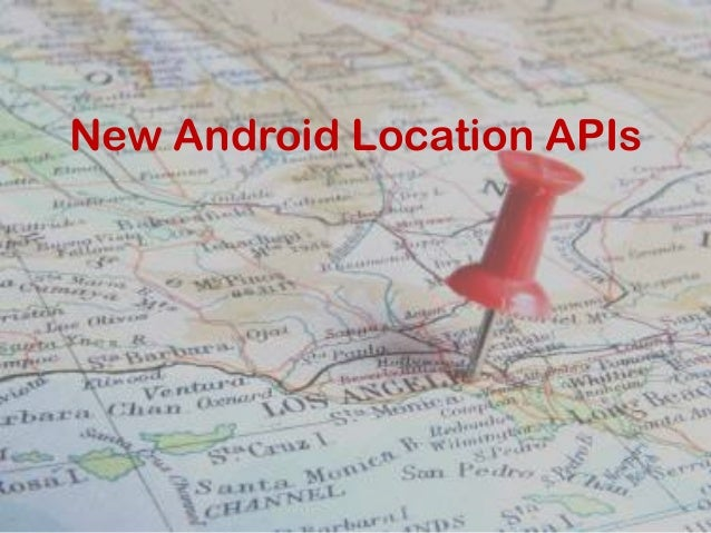 New Android Location APIs