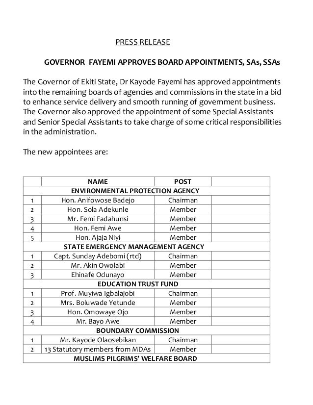 PRESS RELEASE GOVERNOR FAYEMI APPROVES BOARD APPOINTMENTS, SAs, SSAs The Governor of Ekiti State, Dr Kayode Fayemi has app...