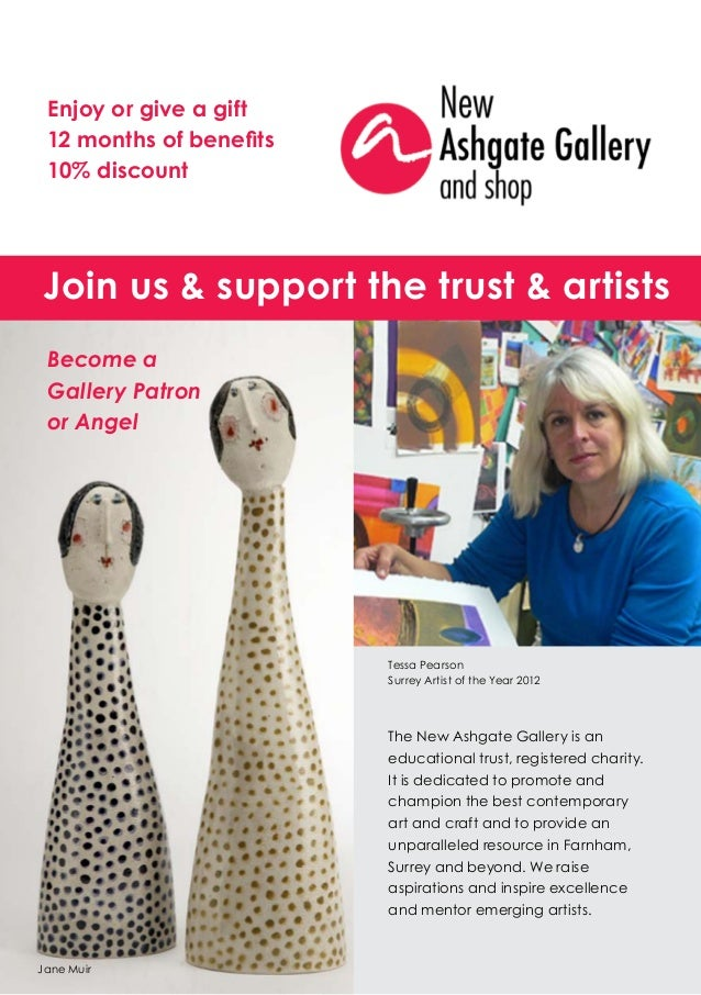 Enjoy or give a gift 12 months of benefits 10% discountJoin us & support the trust & artists Become a Gallery Patron or An...
