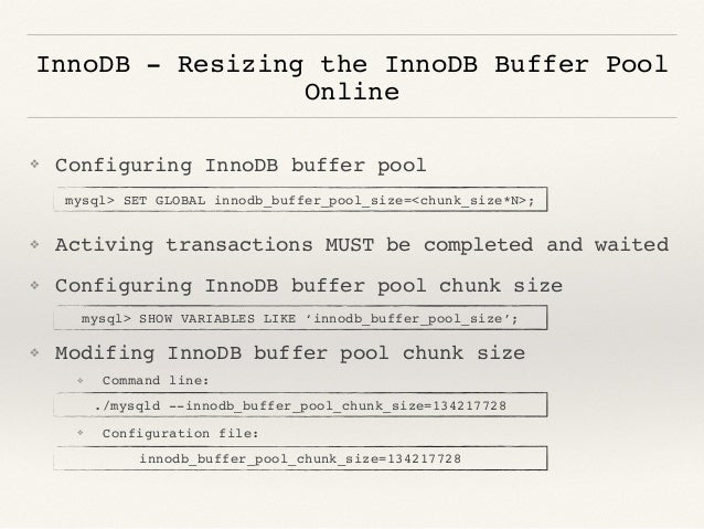 new awesome features in mysql 5 7 ForShow Buffer Pool Size