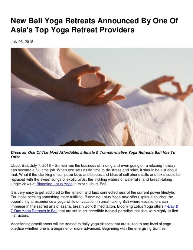 New Bali Yoga Retreats Announced By One Of Asia's Top Yoga Retreat Providers July 06, 2018 Discover One Of The Most Afford...