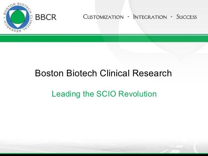 Boston Biotech Clinical Research Leading the SCIO Revolution
