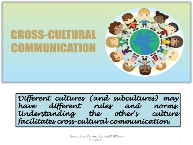 crosscultural business communication Learn how to communicate better across cultures during this onsite training workshop contact us to schedule this dynamic and interactive course / seminar / program.