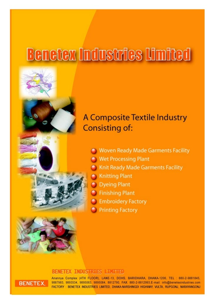 CORPORATE OVERVIEWAs   a   leading   Woven    /   Knit   ready-madegarments facility (a vertical Knit composite),Benetex I...