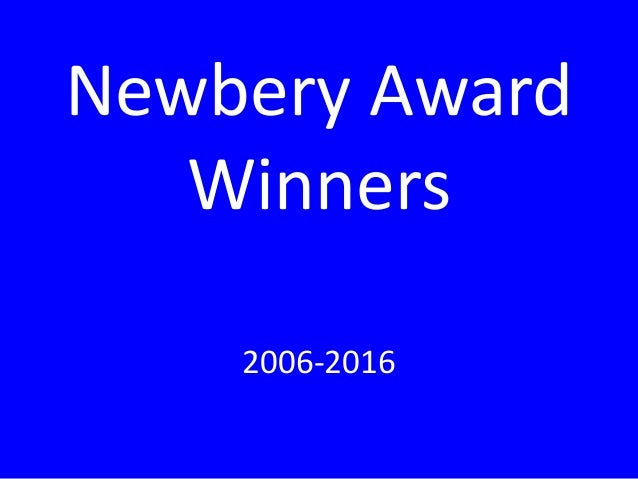 Newbery Award Winners 2006-2016
