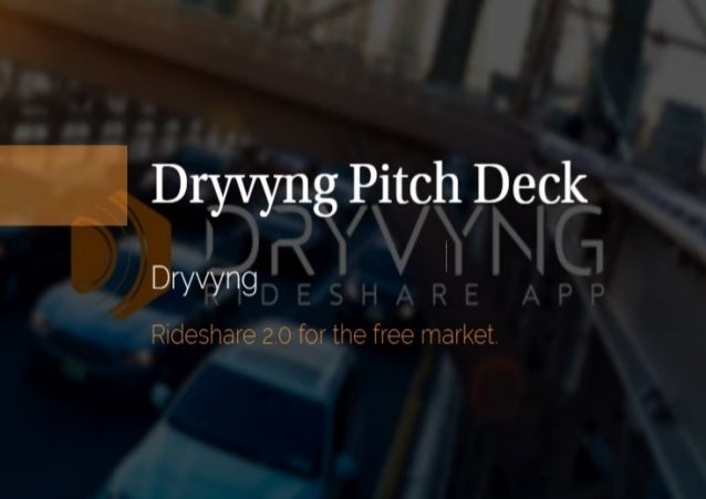 Dryvyng Pitch Deck