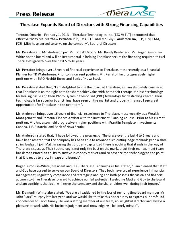 Press Release  Theralase Expands Board of Directors with Strong Financing CapabilitiesToronto, Ontario – February 1, 2013 ...
