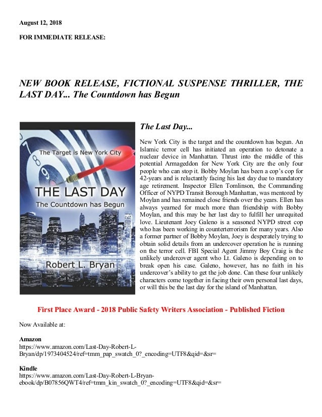 August 12, 2018 FOR IMMEDIATE RELEASE: NEW BOOK RELEASE, FICTIONAL SUSPENSE THRILLER, THE LAST DAY... The Countdown has Be...