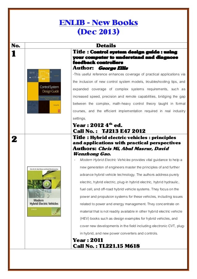 ENLIB - New Books (Dec 2013) No.  1  2  Details Title : Control system design guide : using your computer to understand an...