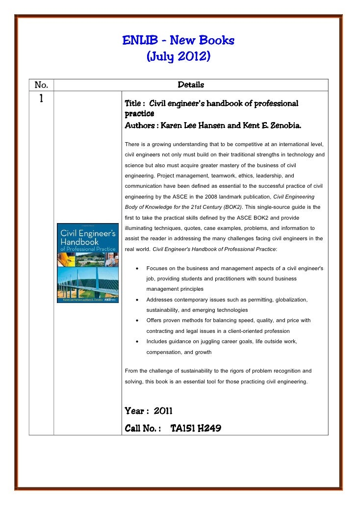 ENLIB - New Books               2012)         (July 2012)No.                         Details 1    Title : Civil engineers ...