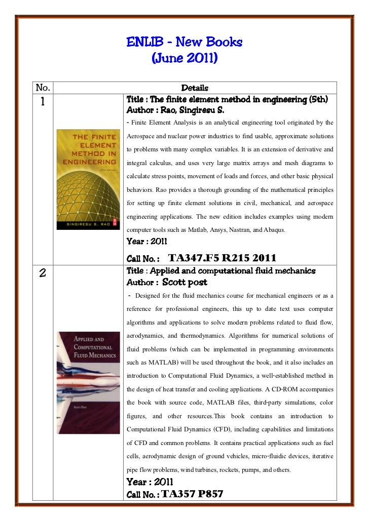 ENLIB - New Books         (June 2011)No.                    Details 1    Title : The finite element method in engineering ...