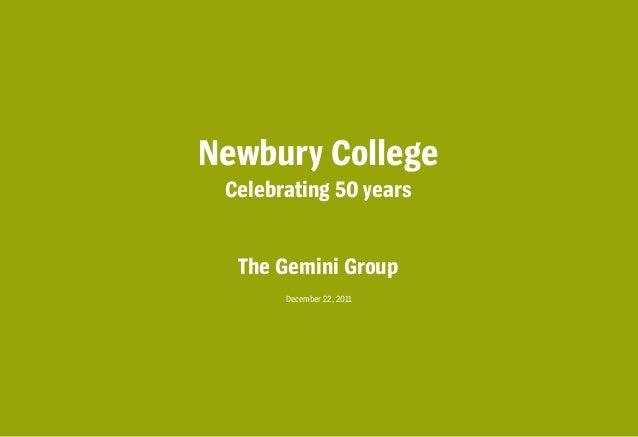 Newbury College Celebrating 50 years  The Gemini Group       December 22, 2011