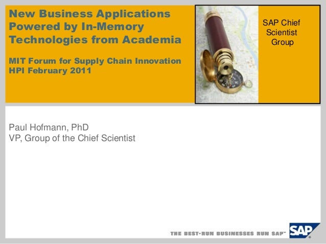 New Business Applications  Powered by In-Memory  Technologies from Academia  MIT Forum for Supply Chain Innovation  HPI Fe...
