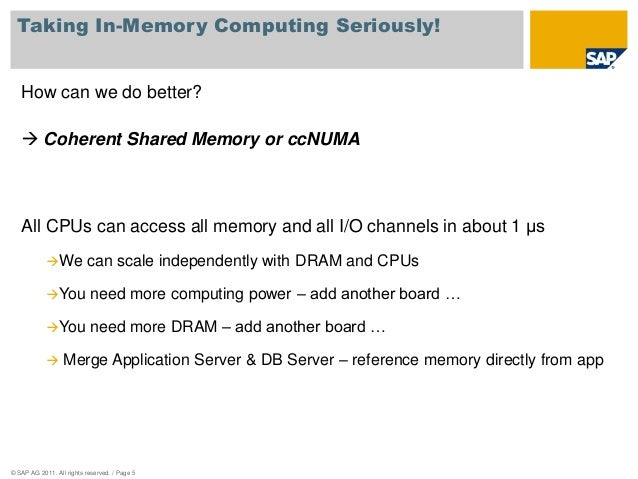 Taking In-Memory Computing Seriously!  How can we do better?   Coherent Shared Memory or ccNUMA  All CPUs can access all ...