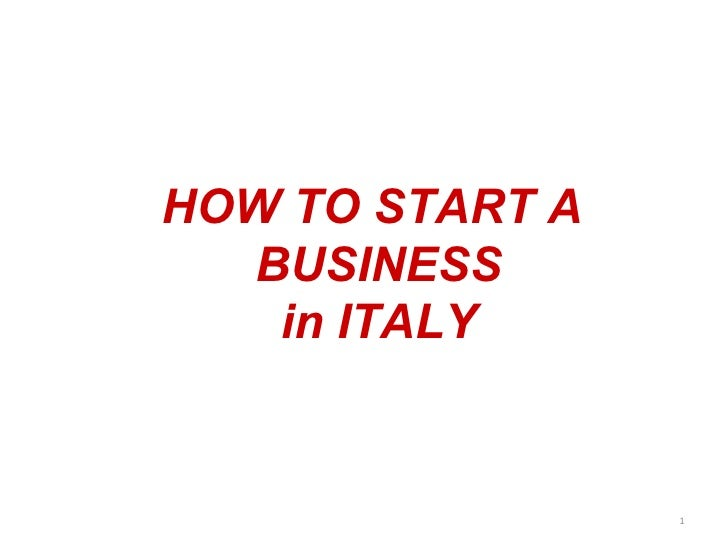 HOW TO START A  BUSINESS in ITALY