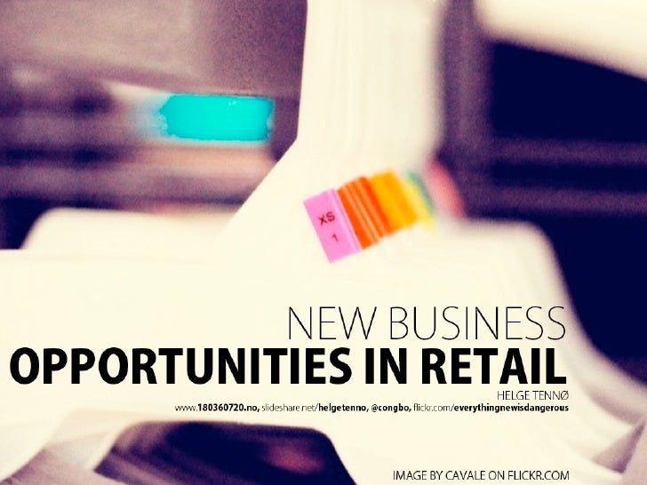 New business opportunities retail