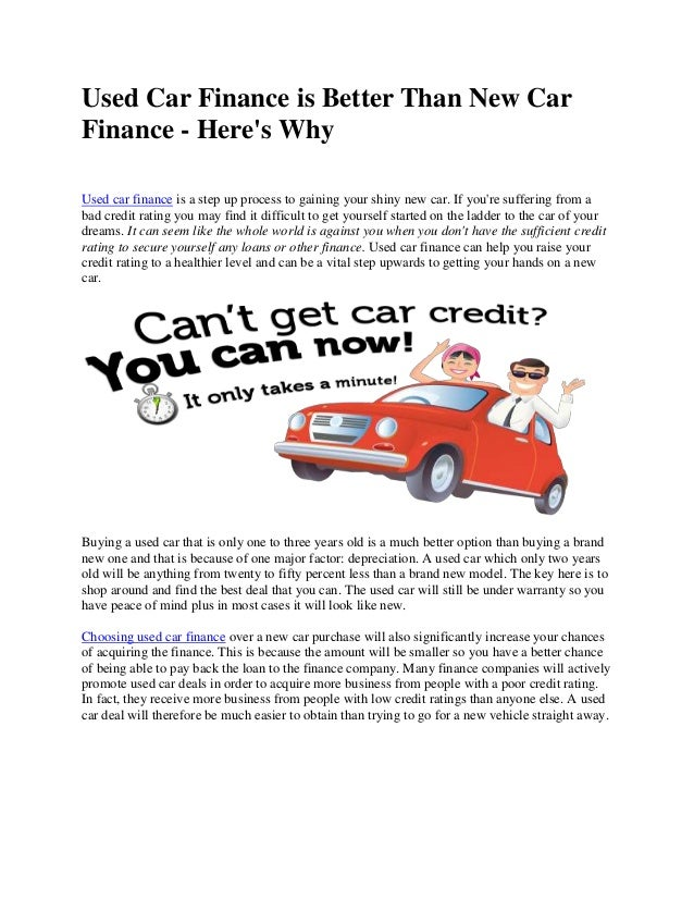 Used Car Finance is Better Than New Car Finance - Here's Why Used car finance is a step up process to gaining your shiny n...