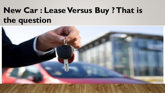 lease versus buying a car