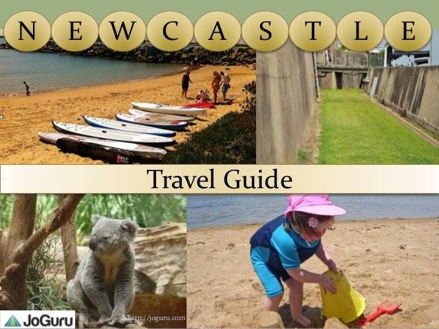 N   E W C                 A   S   T   L   E           Travel Guide      http://joguru.com