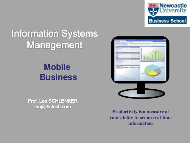 Mobile Business Productivity is a measure of your ability to act on real-time information