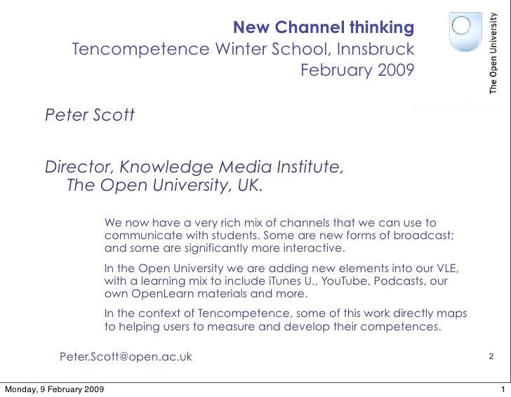 New Channel thinking                Tencompetence Winter School, Innsbruck                                        February...