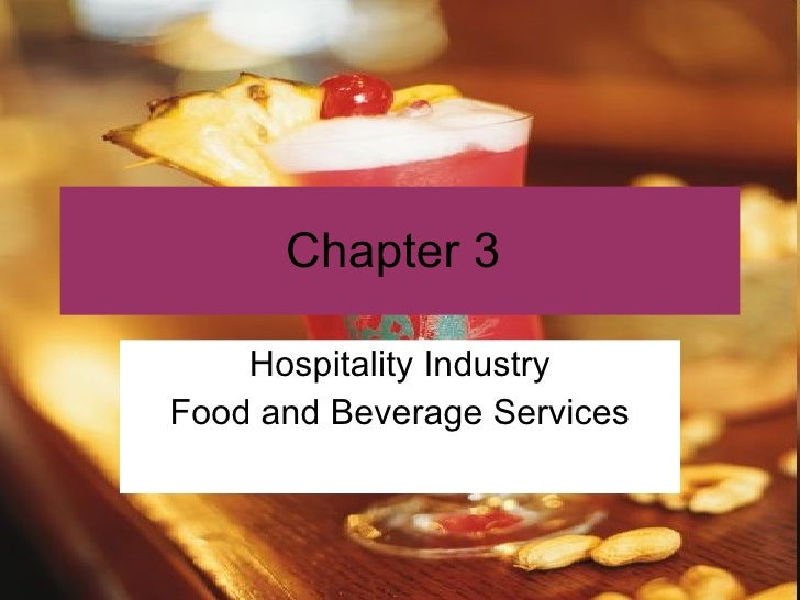 Chapter 3  Hospitality Industry Food and Beverage Services
