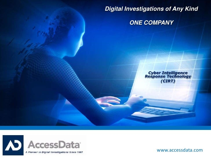 Digital Investigations of Any Kind         ONE COMPANY               Cyber Intelligence              Response Technology  ...