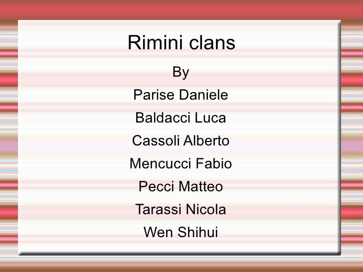 Rimini clans By Parise Daniele Baldacci Luca Cassoli Alberto Mencucci Fabio Pecci Matteo Tarassi Nicola Wen Shihui