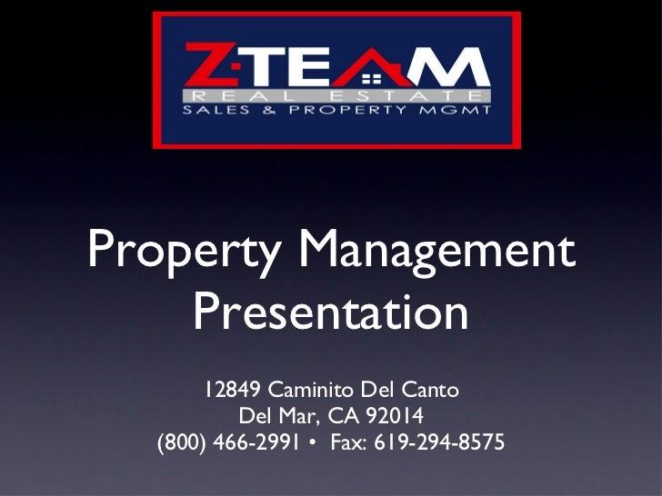 Property Management Presentation <ul><li>12849 Caminito Del Canto </li></ul><ul><li>Del Mar, CA 92014 </li></ul><ul><li>(8...