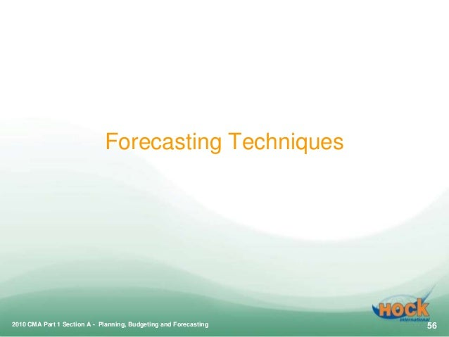2010 CMA Part 1 Section A - Planning, Budgeting and Forecasting 55; 56.