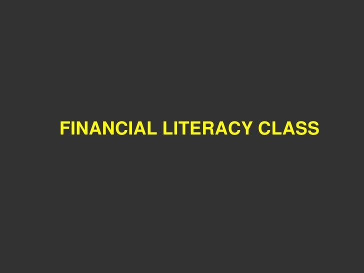 FINANCIAL LITERACY CLASS
