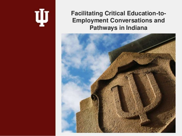 Facilitating Critical Education-to- Employment Conversations and Pathways in Indiana