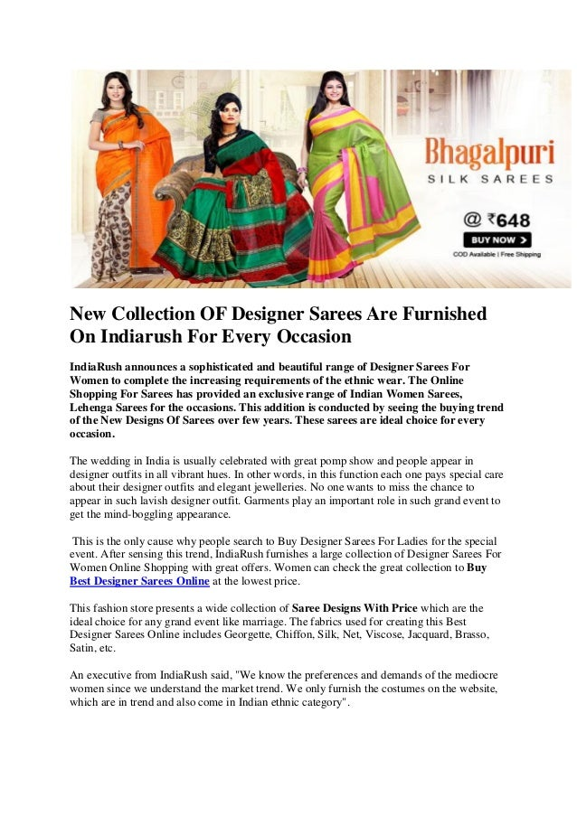 New Collection OF Designer Sarees Are Furnished On Indiarush For Every Occasion IndiaRush announces a sophisticated and be...