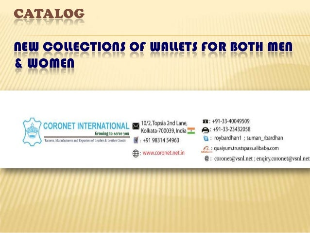 CATALOGNEW COLLECTIONS OF WALLETS FOR BOTH MEN& WOMEN