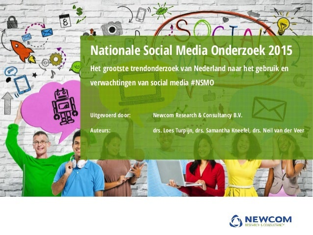 Uitgevoerd door: Newcom Research & Consultancy B.V. Auteurs: drs. Loes Turpijn, drs. Samantha Kneefel, drs. Neil van der V...