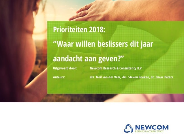 Uitgevoerd door: Newcom Research & Consultancy B.V. Auteurs: drs. Neil van der Veer, drs. Steven Boekee, dr. Oscar Peters ...