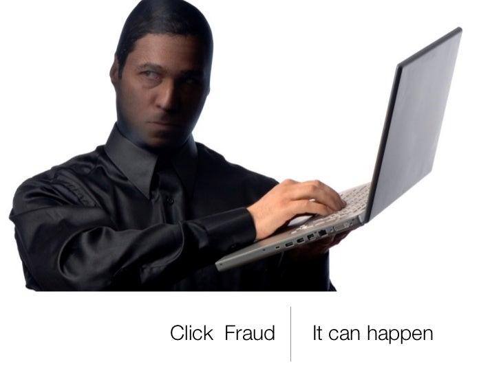 Pay Per Click Fraud Assignment Slide 2