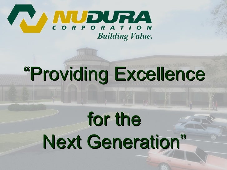 """ Providing Excellence  for the Next Generation"""