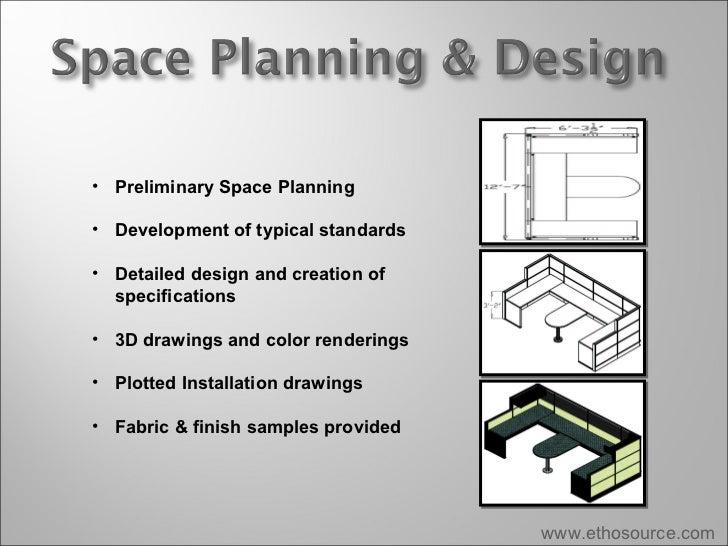 www.ethosource.com <ul><li>Preliminary Space Planning </li></ul><ul><li>Development of typical standards </li></ul><ul><li...