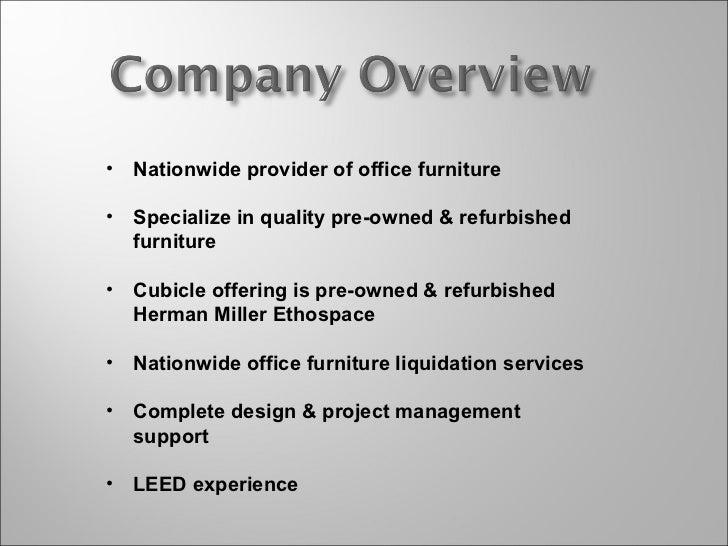<ul><li>Nationwide provider of office furniture </li></ul><ul><li>Specialize in quality pre-owned & refurbished furniture ...