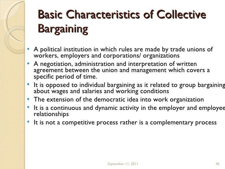 Collective bargaining- definition, characteristics, objectives