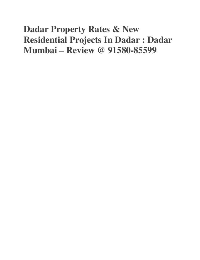 Dadar Property Rates & New Residential Projects In Dadar : Dadar Mumbai – Review @ 91580-85599