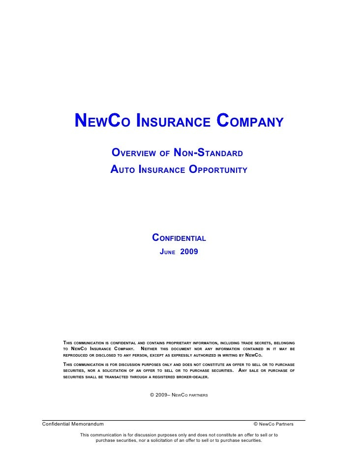 NEWCO INSURANCE COMPANY                             OVERVIEW OF NON-STANDARD                             AUTO INSURANCE OP...
