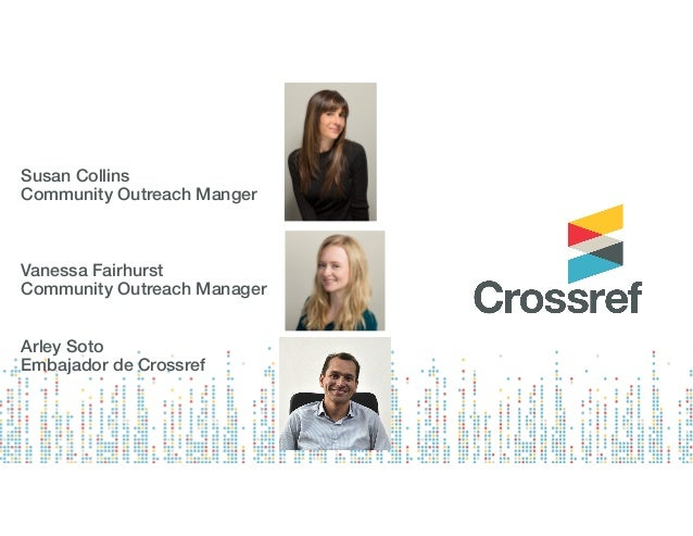 Introduction to Crossref and Content Registration - in Spanish Slide 2