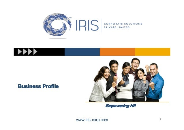 Business Profile                                  Empowering HR                   www.iris-corp.com              1