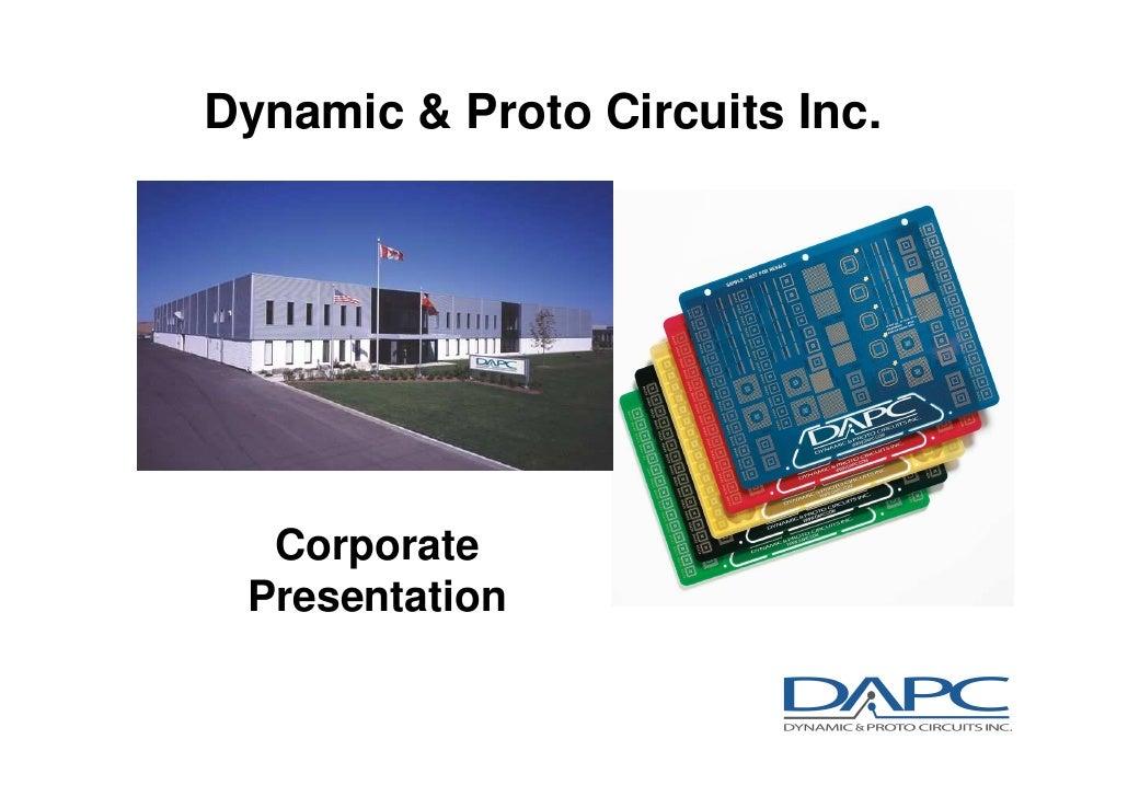 Dynamic & Proto Circuits Inc.  Corporate Presentation                                1