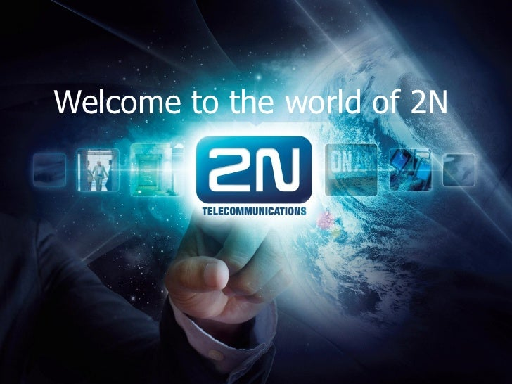 Welcome to the world of 2N